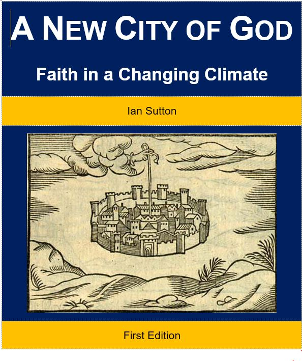 A New City of God — Faith in a Changing Climate. Cover.